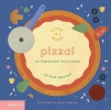 ,Pizza!, An Interactive Recipe Book (Cook In A Book)