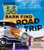 Cotter, Tom,Route 66 Barn Find Road Trip