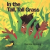 Fleming, Denise,In the Tall, Tall Grass (Big Book)