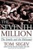 Tom Segev,The Seventh Million