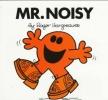 Hargreaves, Roger,Mr. Noisy