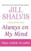 Shalvis, Jill,Always on My Mind