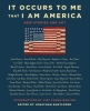 ,It Occurs to Me That I Am America