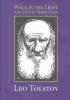 Tolstoy, Leo Nikolayevich,Walk in the Light & Twenty-Three Tales