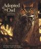 Frankenhuyzen, Gijsbert Van,   Frankenhuyzen, Robbyn Smith Van,Adopted by an Owl