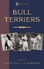 Hollender, Major Count V. C.,Bull Terriers (A Vintage Dog Books Breed Classic - Bull Terrier)