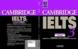 Cambridge IELTS 3. Self-study Pack,Examination papers from the University of Cambridge Local Examinations Syndicate