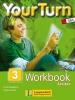 Bergmann, Laura,Your Turn 3 - Workbook Achieve