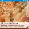 Kaiser, Maria Regina,Ramses II. und die Tauben des Friedens