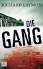Laymon, Richard,Die Gang