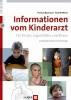 Baumann, Thomas,Informationen vom Kinderarzt