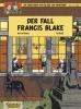 Jacobs, Edgar-Pierre,Die Abenteuer von Blake und Mortimer 10. Der Fall Francis Blake