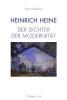 Großklaus, Götz,Heinrich Heine - Der Dichter der Modernit?t