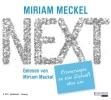 Meckel, Miriam,NEXT - Erinnerungen an eine Zukunft ohne uns