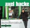 Hacke, Axel,Deutschlandalbum. CD