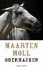 <b>Maarten  Moll</b>,Oberhausen