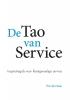 De tao van service,inspiratiegids voor klantgevoelige service