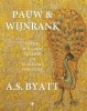 <b>A.S.  Byatt</b>,Byatt*Pauw en Wijnrank