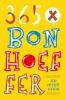 <b>Diettrich  Bonhoeffer</b>,365 X Bonhoeffer