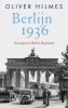 <b>Oliver  Hilmes</b>,Berlijn 1936