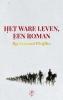 Ilja Leonard  Pfeijffer,Het ware leven