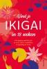 Caroline de Surany,Vind je ikigai in 12 weken