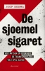<b>Joop  Bouma</b>,De sjoemelsigaret