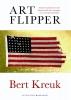 <b>Bert  Kreuk</b>,Art Flipper