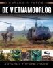 Anthony  Tucker-Jones,Oorlog in foto`s: de Vietnamoorlog