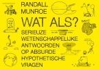 <b>Randall  Munroe</b>,Wat als? DL