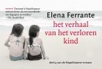 <b>Elena  Ferrante</b>,Het verhaal van het verloren kind