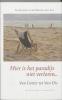 Diverse schrijvers over Bergen aan Zee, ,Hier is het paradijs niet verloren