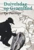 <b>Ype  Poortinga</b>,Duivelsdag op Groenland