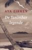 <b>Aya  Zikken</b>,De Tanimbar-legende