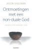Jason  Shulman,Ontmoetingen met een non-duale God