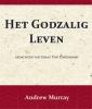 <b>Andrew  Murray, Nikolaus van Zinzendorf</b>,Het Godzalig leven