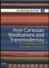 Enrique  Dussel,Anti-Cartesian Meditations and Transmodernity