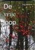 Eef  Veenman,De vrije loop