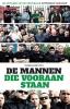 <b>Yoeri  Kievits</b>,De mannen die vooraan staan