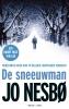 Jo  Nesbø ,De sneeuwman