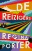 <b>Regina  Porter</b>,De reizigers