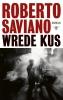 <b>Roberto  Saviano</b>,Wrede kus