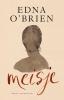 <b>Edna  O`Brien</b>,Meisje
