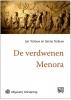 Jan  Terlouw, Sanne  Terlouw,De verdwenen menora - grote letter uitgave
