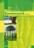 ,Bomenwerk, kosten en techniek 2016