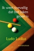 <b>Ludo  Ludius</b>,Ik weet toevallig dat het laken groen is