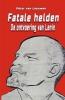 Peter van Leeuwen ,Fatale helden, de ontvoering van Lenin