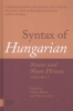 ,Syntax of Hungarian, Nouns and Noun Phrases, Volume 1