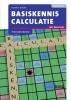 Henny  Krom ,Basiskennis Calculatie met resultaat Theorieboek 2e druk