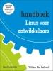 William  Rothwell ,Handboek Linux voor ontwikkelaars